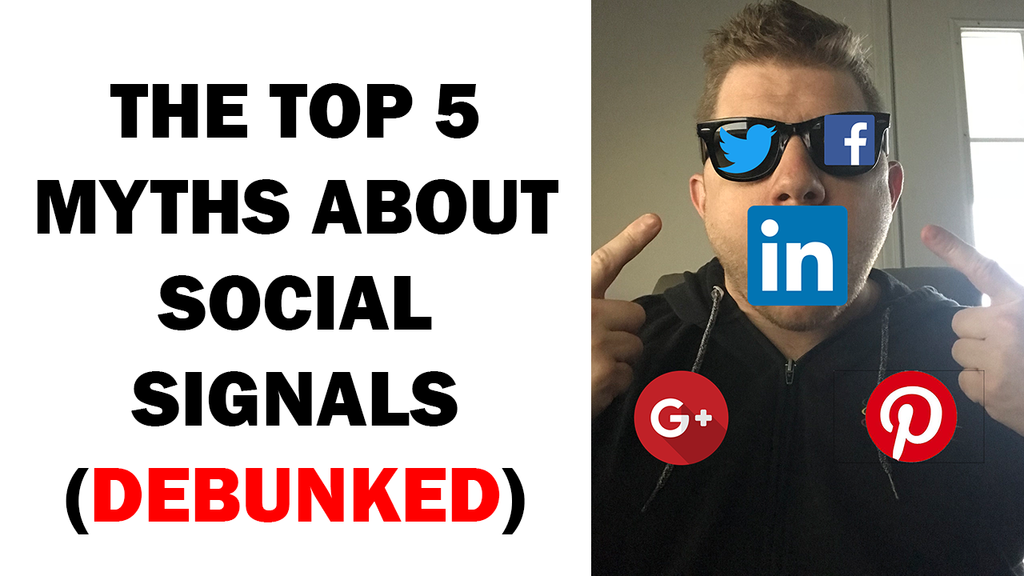 The Top 5 Myths About Social Signals